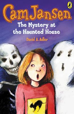 Cam Jansen and the Mystery at the Haunted House By Adler, David A./ Natti, Susanna (ILT)